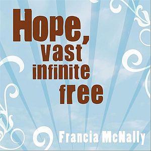 Hope Vast Infinite Free