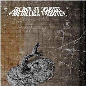 Worlds Greatest Metallica Tribute
