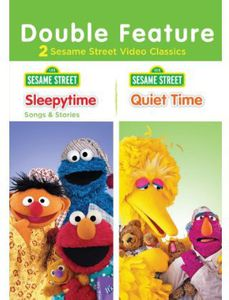 Sesame Street: Sleepytime Songs and Stories /  Quiet Time