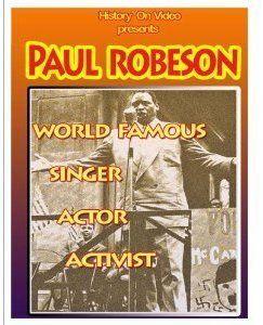 World Famous Singer Actor & Activist Paul Robeson