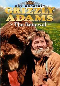 Life & Times of Grizzly Adams: The Renewal
