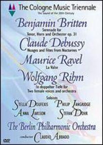 The Cologne Music Triennale: Britten /  Debussy /  Ravel /  Rihm