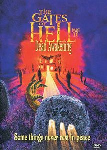 The Gates of Hell II: Dead Awakening