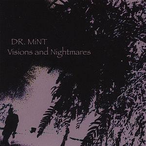 Visions & Nightmares