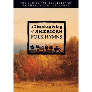 Thanksgiving of American Folk Hymns