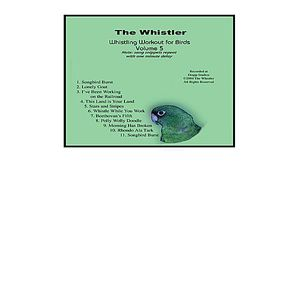 Whistler's Whistling Workout for Birds 5