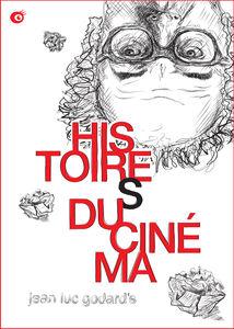 Jean-Luc Godards Histoire(S) Du Cinema