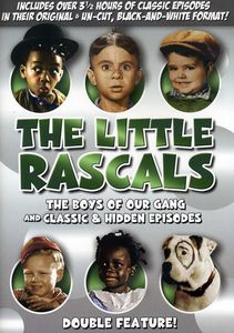 The Little Rascals: The Boys of Our Gang /  Classic & Hidden Episodes