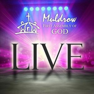 Muldrow First Assembly of God Live