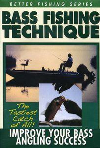 Bass Fishing Technique