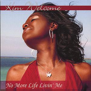 No More Life Livin' Me