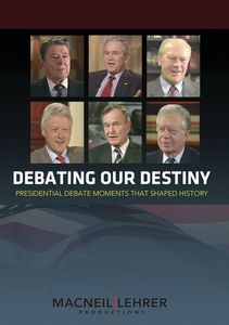 Debating Our Destiny: Presidential Debate Moments That Shaped History