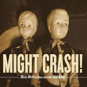 Might Crash!