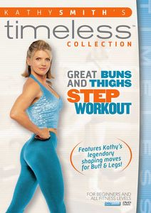 Kathy Smith Timeless: Great Buns and Thighs Step Aerobics Workout
