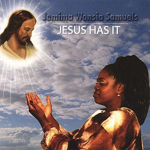 Jesus Has It