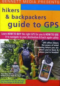 Hikers and Backpackers Guide to GPS