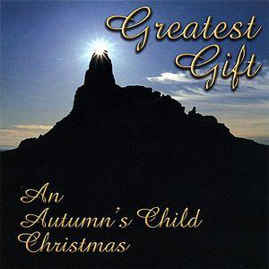 Greatest Gift (An Autumn's Child Christmas)