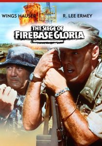 The Siege of Firebase Gloria , R. Lee Ermey