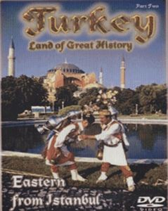 Turkey: Eastern From Istanbul - Part 2