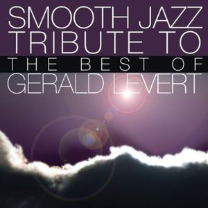 Smooth Jazz Tribute to Gerald Levert