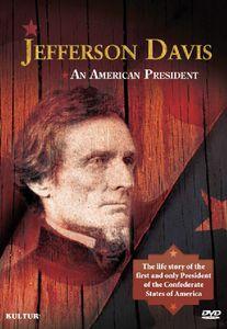 Jefferson Davis: An American President