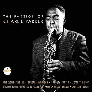 The Passion of Charlie Parker (Original Soundtrack) [Import]