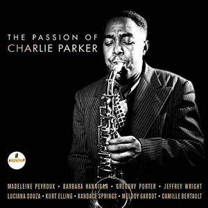 The Passion of Charlie Parker (Original Soundtrack) [Import]