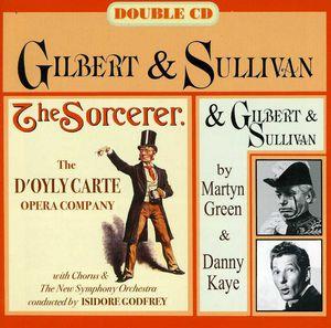 Gilbert & Sullivan: Sorcerer