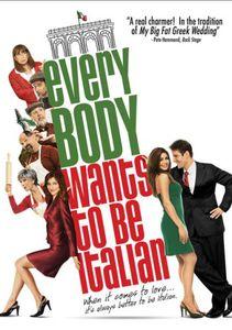 Everybody Wants to Be Italian