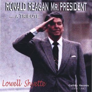 Ronald Reagan Mr. President a Tribute