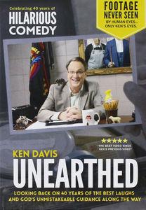 Ken Davis Unearthed