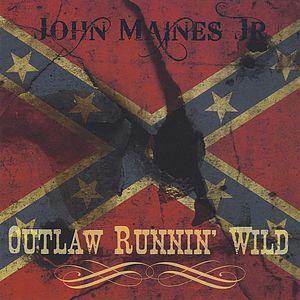 Outlaw Runnin' Wild