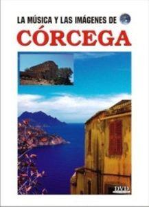 La Musica y Las Imagenes de: Corcega (Corsica)