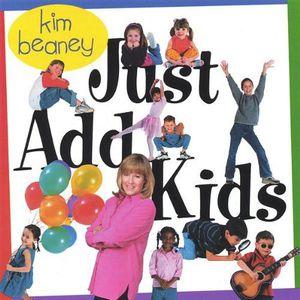 Just Add Kids
