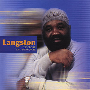 Langston Up Close & Personal