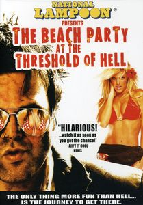 Beach Party at the Threshold of Hell