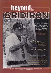 Beyond the Gridiron: The Life and Times of Woody Hayes