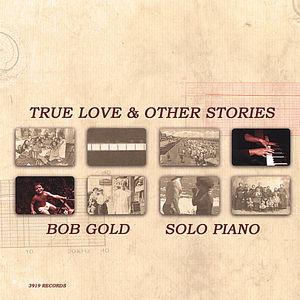 True Love & Other Stories