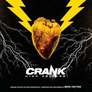 Crank 2: High Voltage (Original Motion Picture Soundtrack)