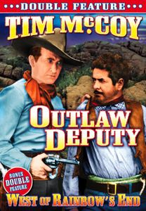 The Outlaw Deputy /  West of Rainbow's End