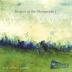 Songs of Healing/ Hospice of the Chesapeake
