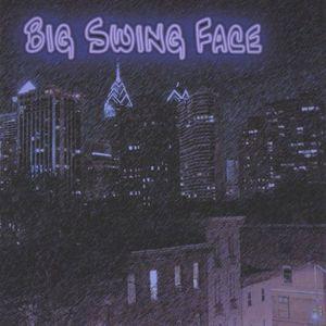 Big Swing Face