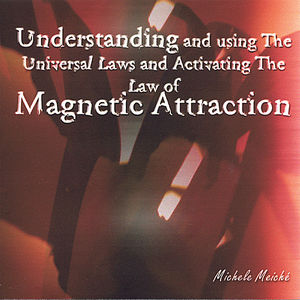 Understanding & Using the Universal Laws
