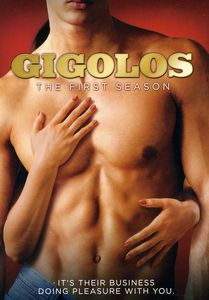 Gigolos: The First Season