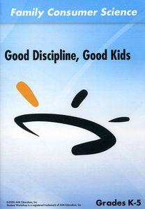 Good Discipline Good Kids