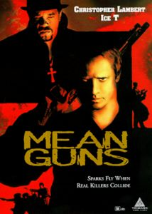 Mean Guns /  Movie