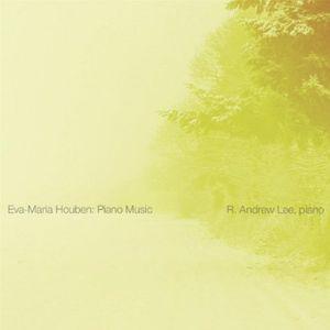 Eva-Maria Houben: Piano Music