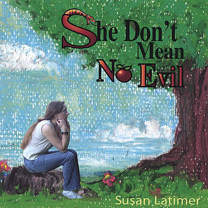 She Don't Mean No Evil