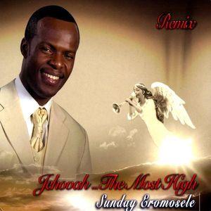 Jehovahthe Most High Remix