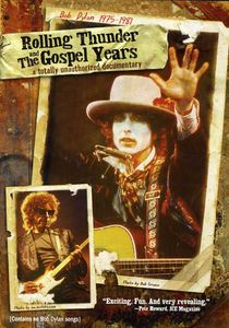 Rolling Thunder and the Gospel Years: Bob Dylan 1975-1981